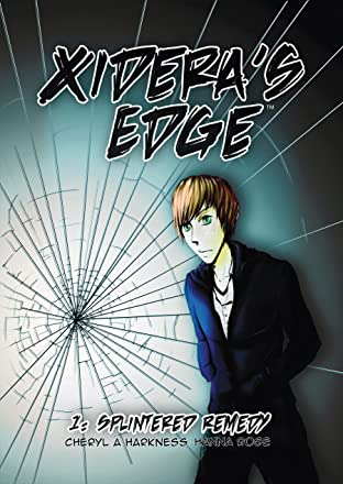 Xidera's Edge Vol. 1: Splintered Remedy