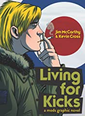Living for Kicks: A Mods Graphic Novel