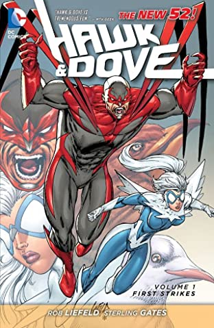 Hawk and Dove (2011-2012) Tome 1: First Strikes