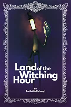 Land of the Witching Hour #2