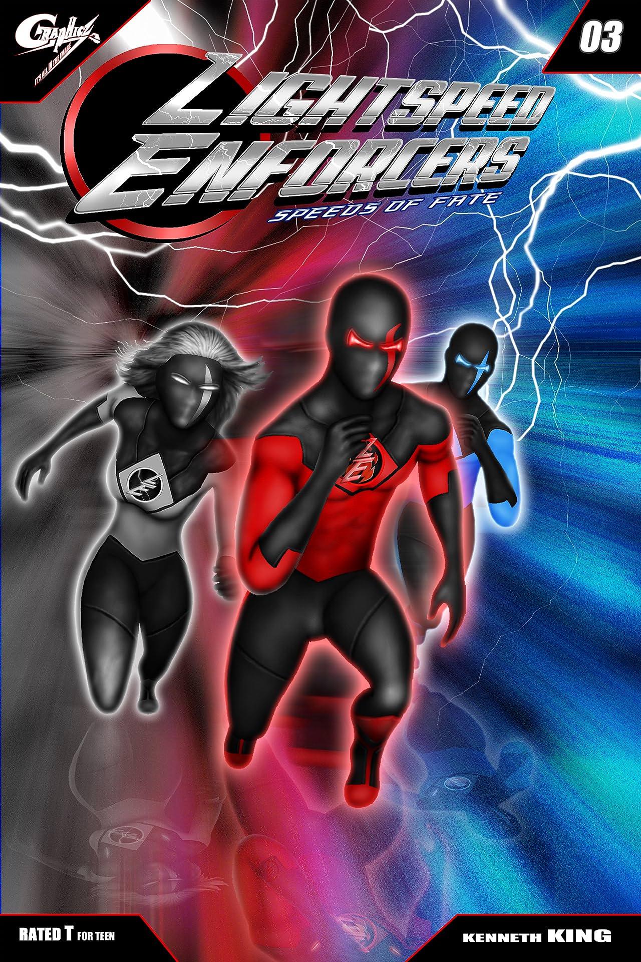 Lightspeed Enforcers: Speeds of Fate #3