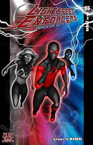 Lightspeed Enforcers: Speeds of Fate #3