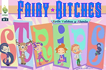 Fairy Bitches: Strips #1