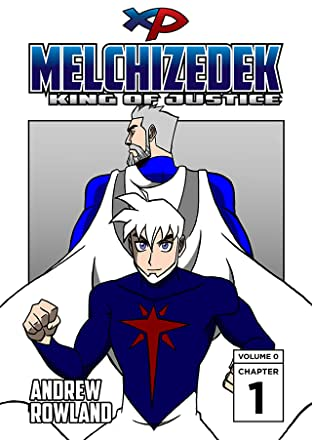 Melchizedek: King of Justice Volume 0 #1