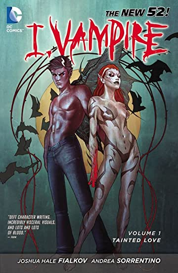 I, Vampire (2011-2013) Vol. 1: Tainted Love