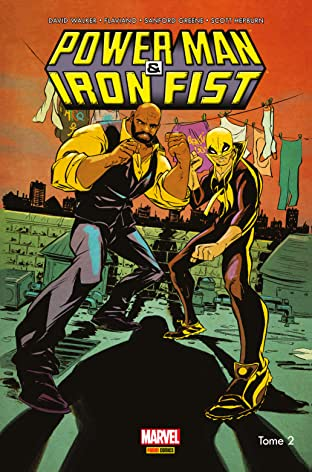 Power Man & Iron Fist Vol. 2: C'est la guerre