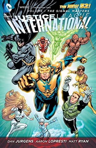 Justice League International (2011-2012) Tome 1: The Signal Masters