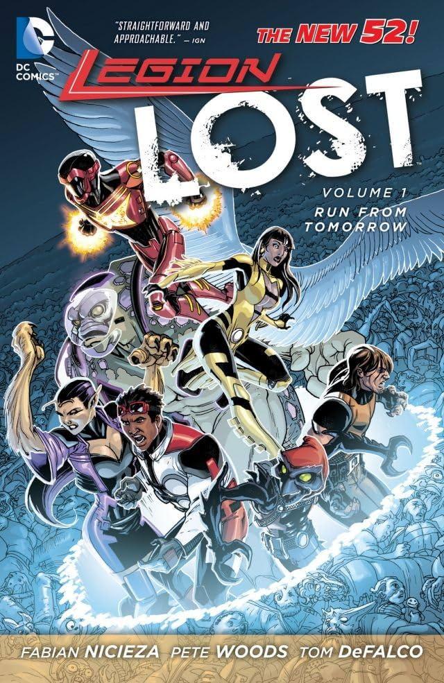 Legion Lost (2011-2013) Vol. 1: Run From Tomorrow