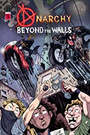 Anarchy Beyond the Walls #1