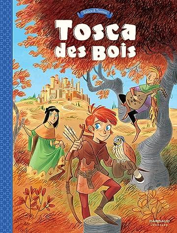Tosca des Bois Vol. 1