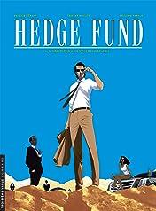 Hedge Fund Vol. 4: L'héritière aux vingt milliards