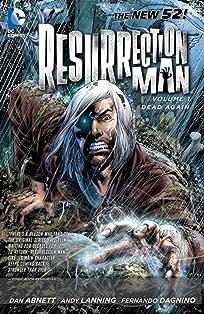 Resurrection Man (2011-2012) Vol. 1: Dead Again