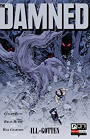 The Damned: Ill-Gotten #4
