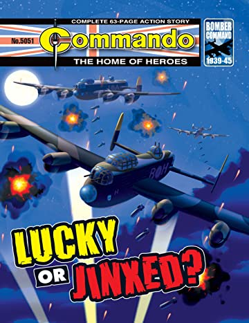 Commando #5051: Lucky Or Jinxed?
