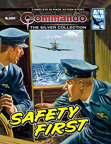 Commando #5054: Safety First
