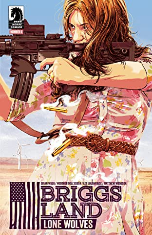 Briggs Land: Lone Wolves No.6