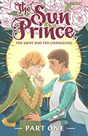 The Sun Prince, the Saint and the Changeling #1