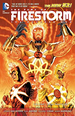The Fury of Firestorm: The Nuclear Men (2011-2013) Tome 1: God Particle