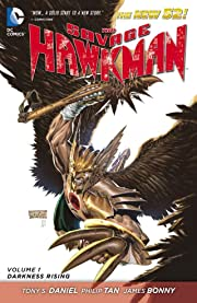 The Savage Hawkman (2011-2013) Vol. 1: Darkness Rising