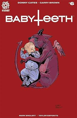 Babyteeth #6