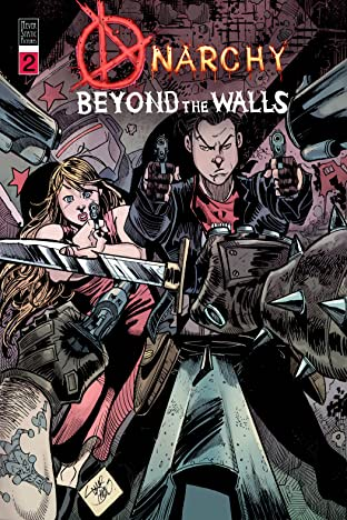 Anarchy Beyond the Walls #2