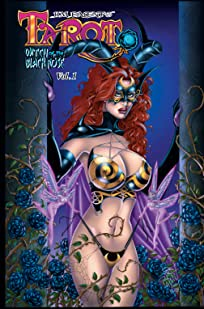 Tarot, Witch of the Black Rose Vol. 1