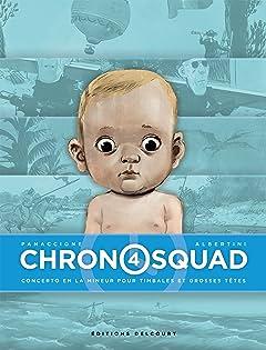 Chronosquad Vol. 4: Concerto en la mineur pour timbales et grosses têtes