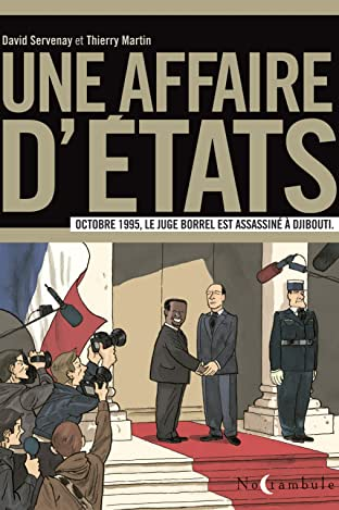 Une affaire d'Etats - Le Juge Borrel: A Octobre 1995, le juge Borrel est assassiné