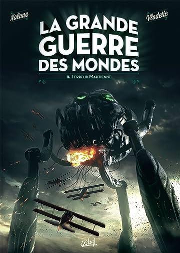 La Grande Guerre des mondes Vol. 2: Terreur martienne