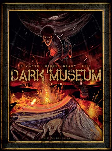 Dark Museum Vol. 2: Le Cri