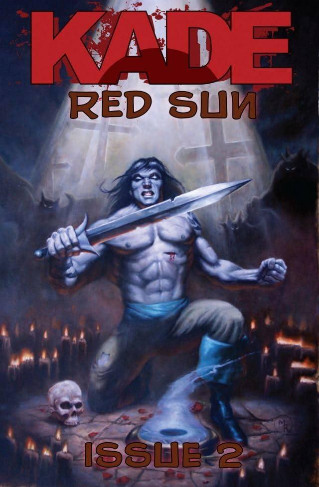 Kade: Red Sun #2 (of 4)