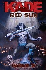 Kade: Red Sun #2
