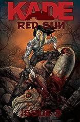 Kade: Red Sun #3