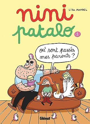Nini Pantalo Vol. 1: Où sont passés mes parents ?