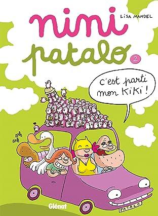 Nini Pantalo Vol. 2: C'est parti mon kiki !