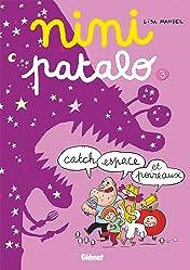 Nini Pantalo Vol. 3: Catch, espace et poireaux