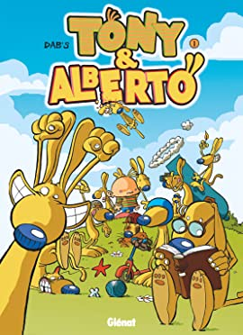 Tony et Alberto Vol. 1: Smégalberto