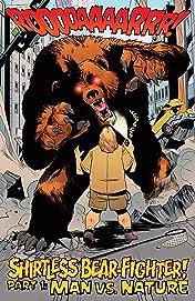 Shirtless Bear-Fighter!