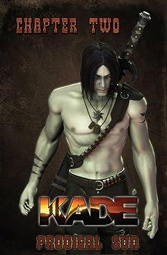Kade: Prodigal Sun #2 (of 3)
