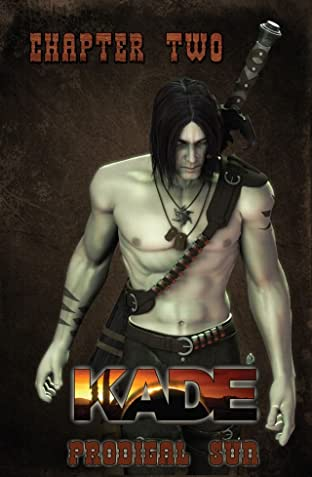 Kade: Prodigal Sun #2 (of 3)