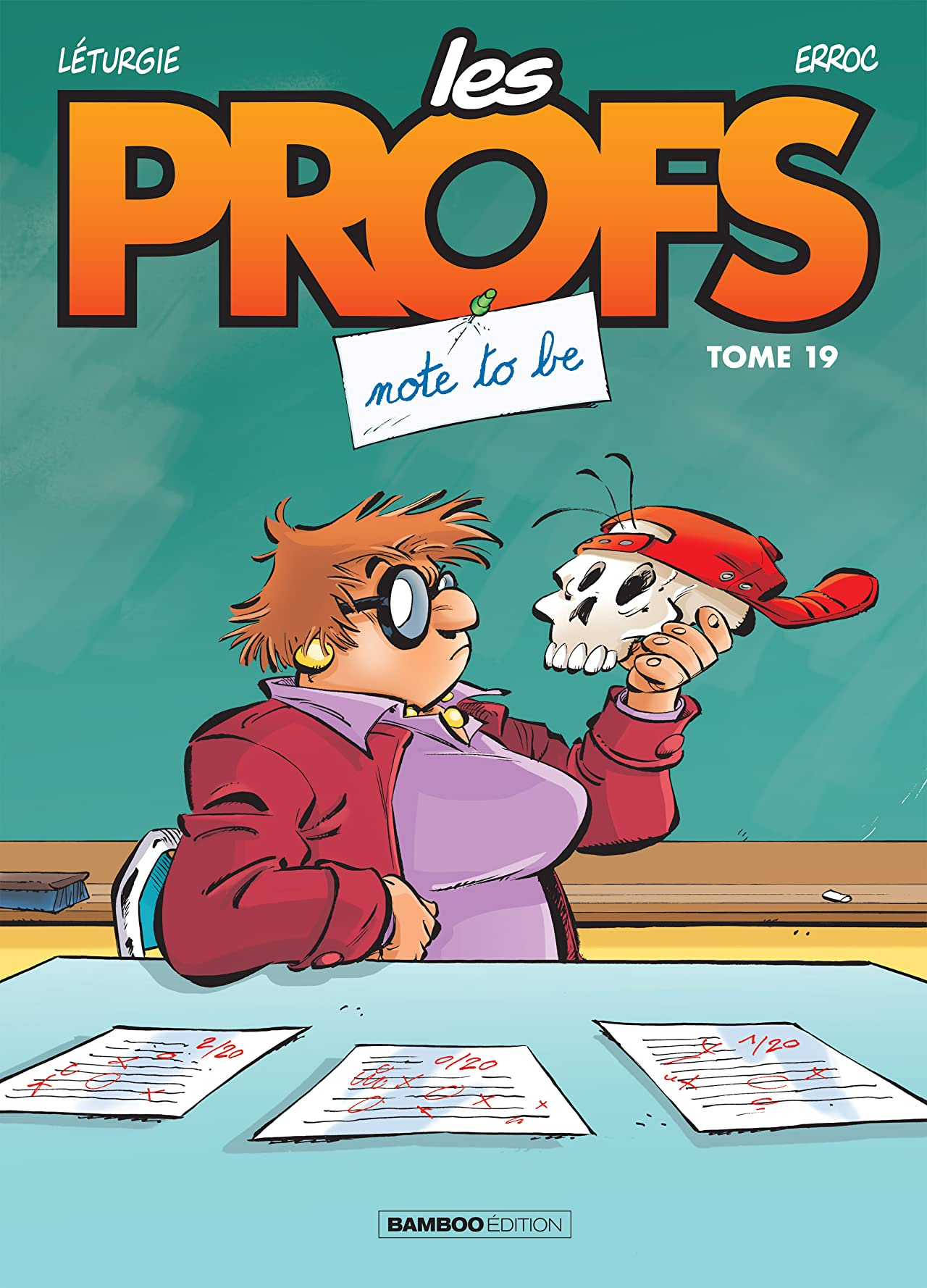 Les Profs Vol. 19: Note to be