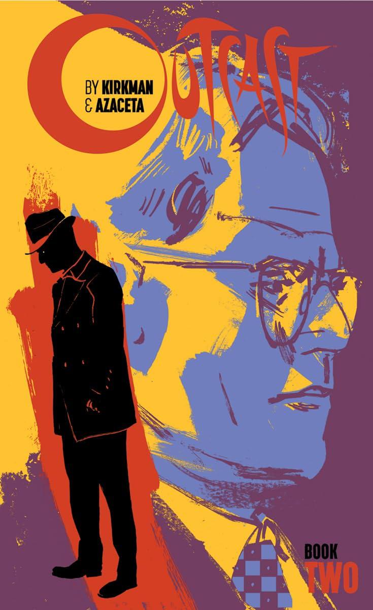 Outcast By Kirkman & Azaceta: Book Two