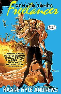 Renato Jones, Season Two: The Freelancer