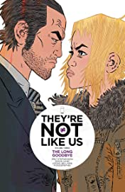 They're Not Like Us Vol. 3: The Long Goodbye