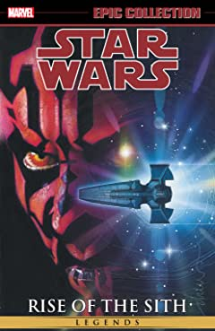 Star Wars Legends Epic Collection: Rise of the Sith Vol. 2