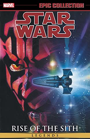 Star Wars Legends Epic Collection: Rise of the Sith Tome 2