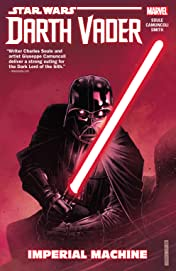 Star Wars: Darth Vader: Dark Lord of the Sith Tome 1: Imperial Machine