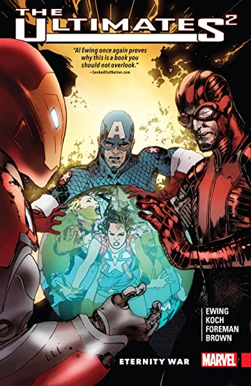 Ultimates 2 Vol. 2: Eternity War