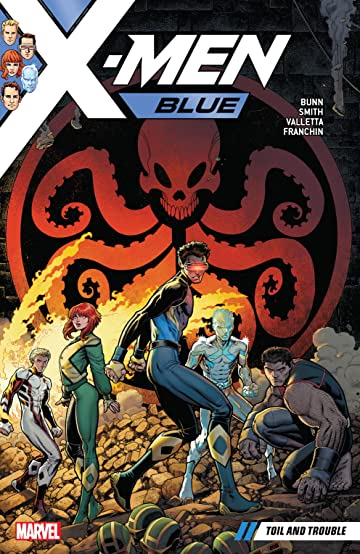 X-Men Blue Vol. 2: Toil and Trouble