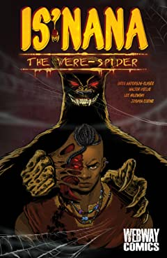 Is'nana the Were-Spider Vol. 1: Forgotten Stories